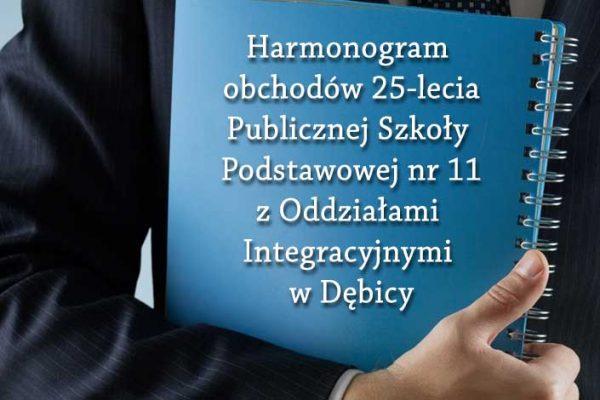 Harmonogram obchodów 25-lecia Publicznej Szkoły Podstawowej nr 11