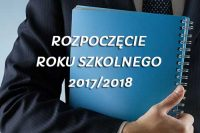 Rozpoczęcie roku szkolnego 2017/2018